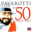 The 50 Greatest Tracks - Pavarotti