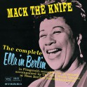 The Complete Ella In Berlin Mack The Knife